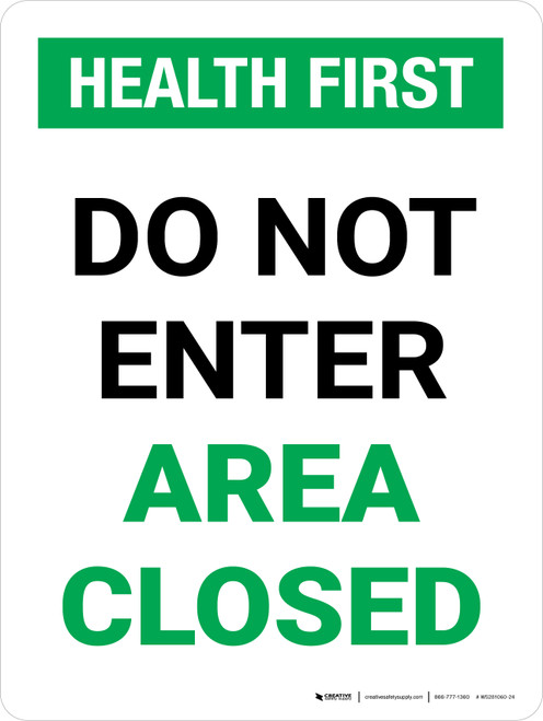 Health First Do Not Enter Area Closed Portrait - Wall Sign