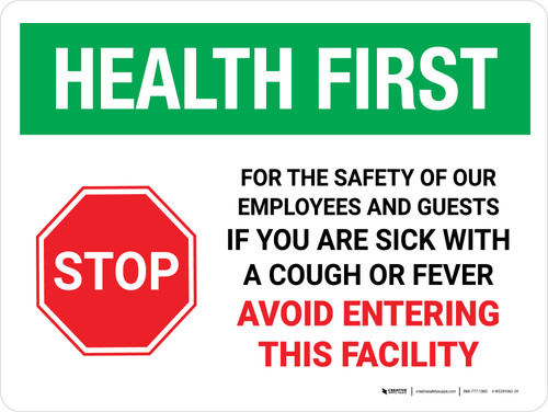 Health First Stop If You Are Sick Avoid Entering with Icon Landscape - Wall Sign