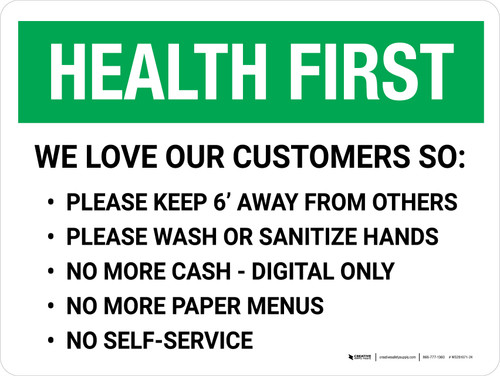 Health First We Love Our Customers COVID-19 Precautions Landscape - Wall Sign