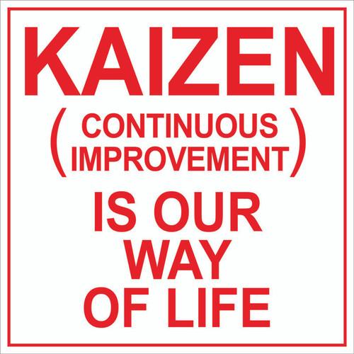 Kaizen Way of Life (Wall Sign)
