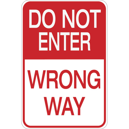 Do Not Enter - Wrong Way Sign - Aluminum