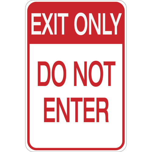 Exit Only - Do Not Enter - Aluminum Sign