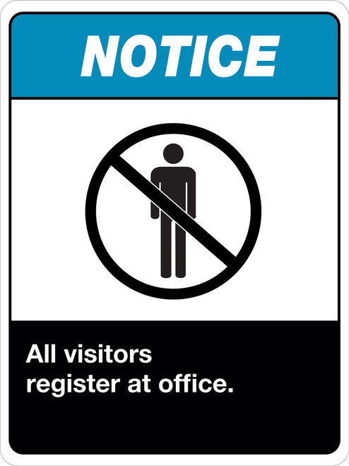 Notice All Visitors Must Register at Office Sign