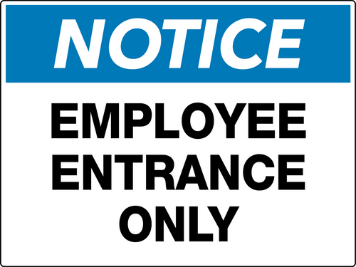 Notice Employee Entrance Only Wall Sign