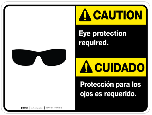 Bilingual Caution Eye Protection Required Wall Sign