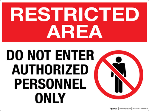 Restricted Area: Do Not Enter Authorized Personnel Only - Wall Sign