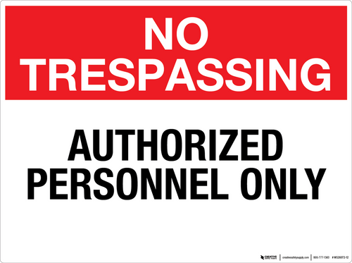 No Trespassing: Authorized Personnel Only - Wall Sign