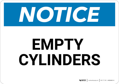 Notice: Empty Cylinders - Wall Sign