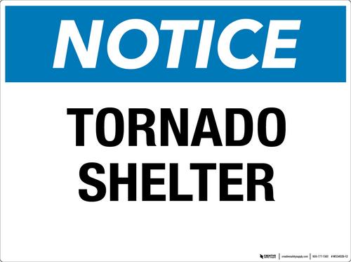 Notice: Tornado Shelter - Wall Sign