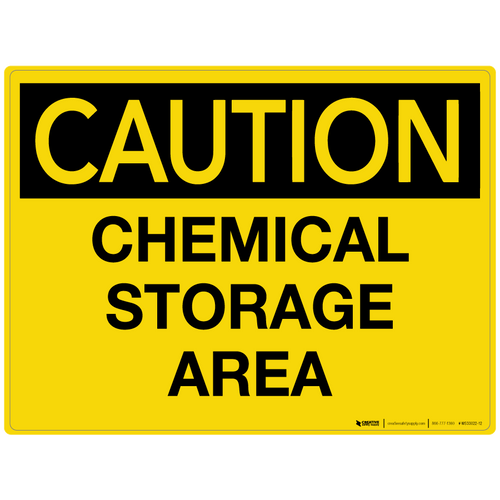 Caution: Chemical Storage Area - Wall Sign