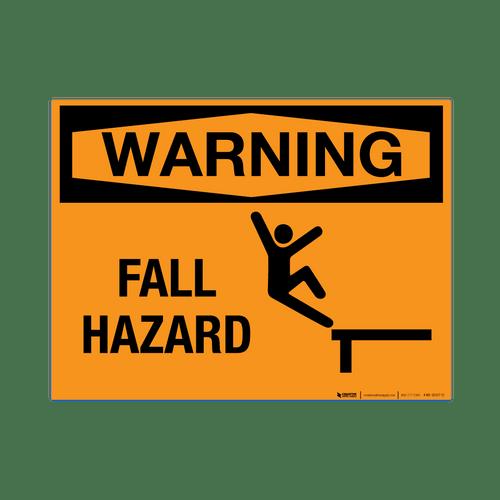 Warning: Fall Hazard - Wall Sign