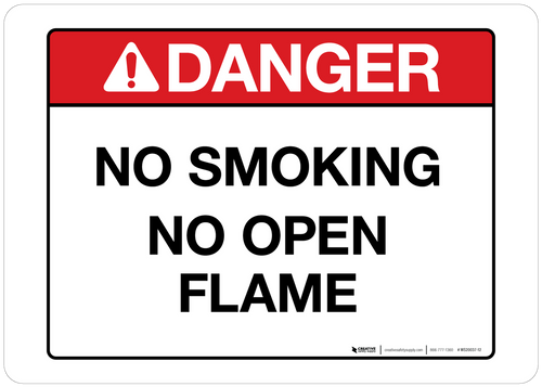 Danger - No Smoking No Open Flame - Wall Sign