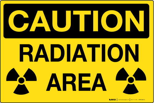Caution: Radiation Area - Wall Sign