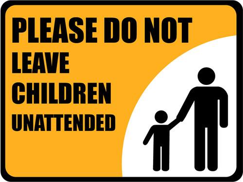 Unattended Children Sign