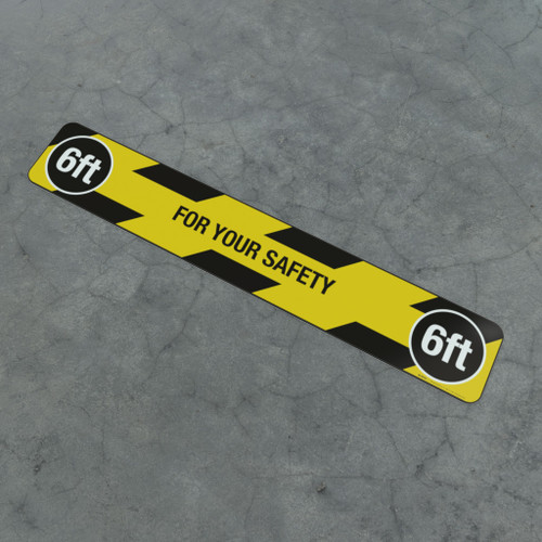 For Your Safety 6Ft - Social Distancing Strip