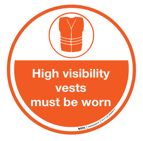 High Visibility Vests Must Be Worn – Floor Sign