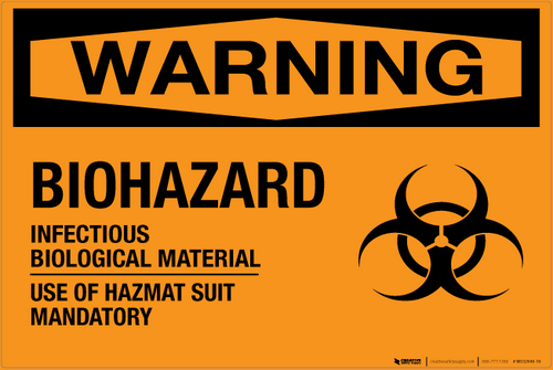 Biohazard: Infectious Biological Material - Wall Sign