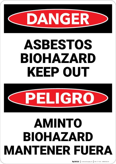 Danger: Asbestos Biohazard Keep Out Bilingual - Wall Sign
