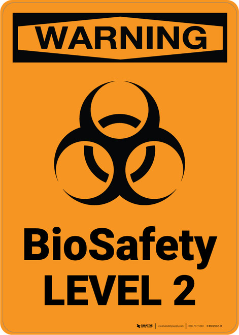 Hazard: BioSafety Level 2 - Wall Sign