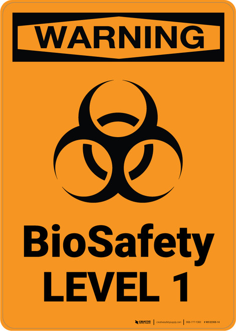 Hazard: BioSafety Level 1 - Wall Sign