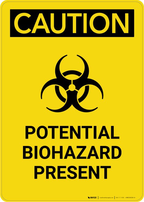 Caution: Potential Biohazard Present With Graphic - Portrait Wall Sign