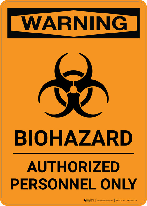 Warning: Biohazard - Authorized Personnel Only with Icon - Portrait Wall Sign