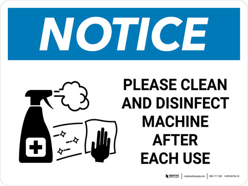 Notice: Please Clean And Disinfect Machine with Icon Landscape - Wall Sign