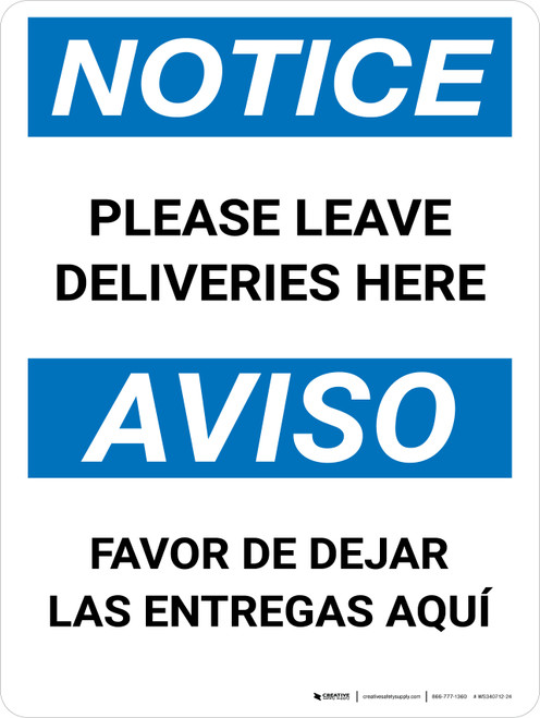 Notice: Please Leave Deliveries Here Bilingual Portrait - Wall Sign