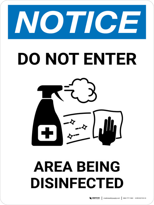 Notice: Do Not Enter Area Being Disinfected with Icon Portrait - Wall Sign