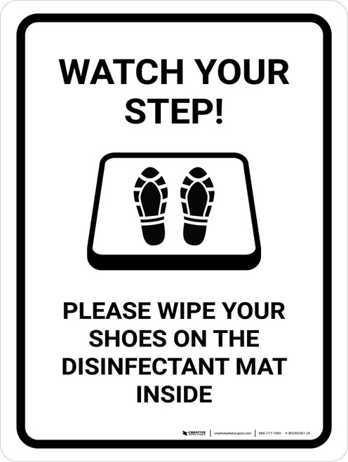 Watch Your Step Please Wipe Shoes with Icon Portrait - Wall Sign