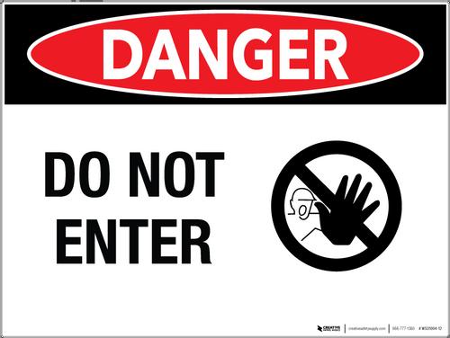 Danger Do Not Enter - Stop Hand