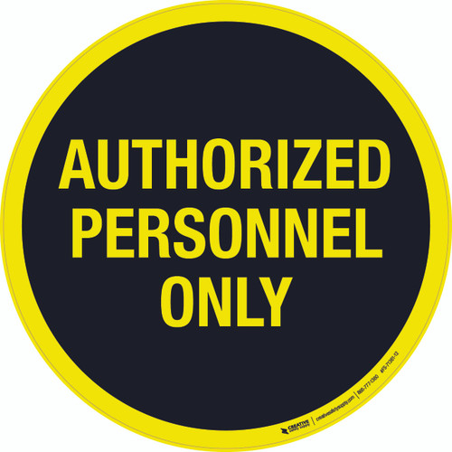 Authorized Personnel Only Black Floor Sign