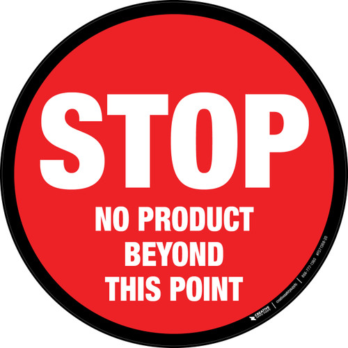 STOP No Product Beyond This Point Floor Sign