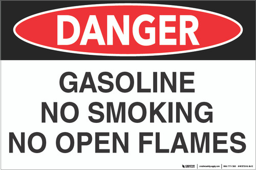 Danger: Gasoline - No Open Flame - Wall Sign