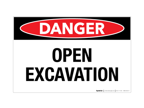 Danger - Open Excavation - Wall Sign