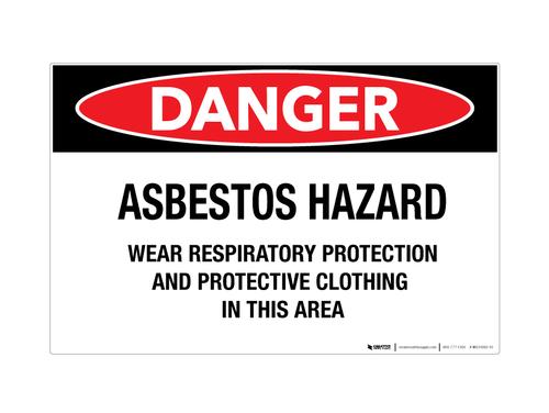 Danger - Asbestos Hazard/Wear Respiratory Protestation - Wall Sign