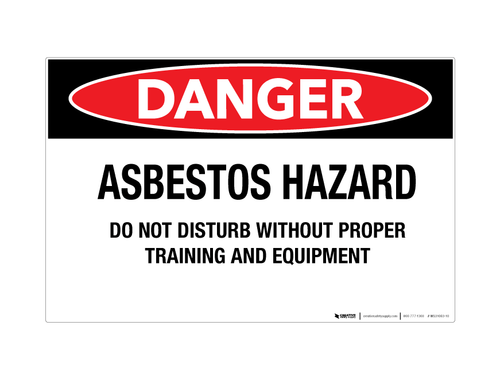 Danger - Asbestos Hazard/Do Not Disturb - Wall Sign