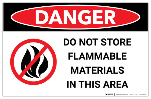 Danger - Do Not Store Flammable Materials - Wall Sign