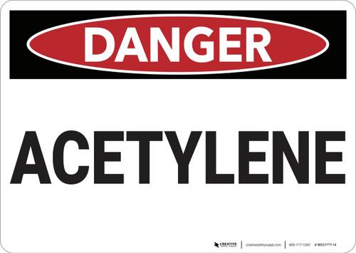 Danger: Acetylene - Wall Sign