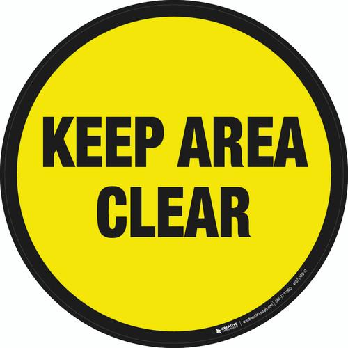 Keep Area Clear Floor Sign