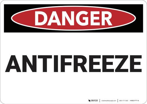 Danger: Antifreeze - Wall Sign