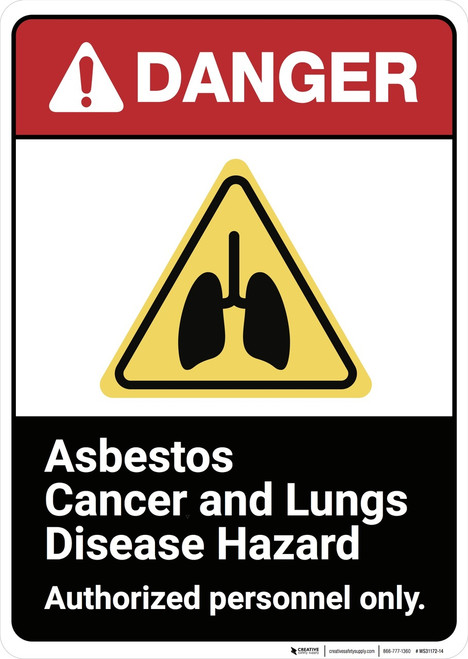 Danger: Asbestos Cancer And Lung Disease Hazard ANSI - Wall Sign