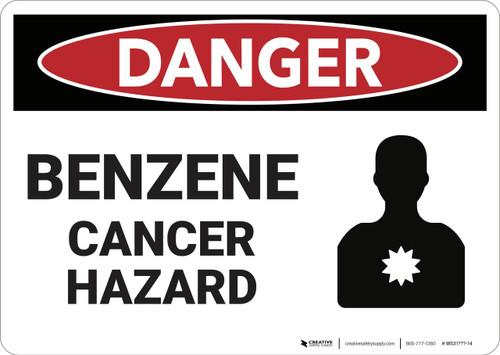 Danger: Benzene Cancer Hazard - Wall Sign