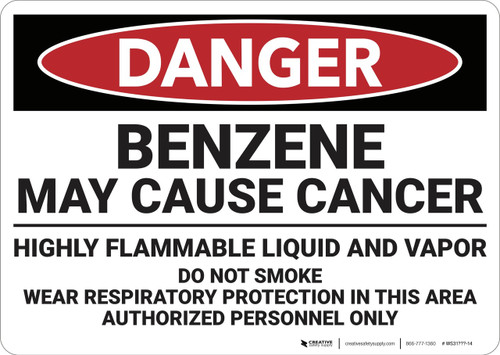Danger: Benzene May Cause Cancer - Wall Sign