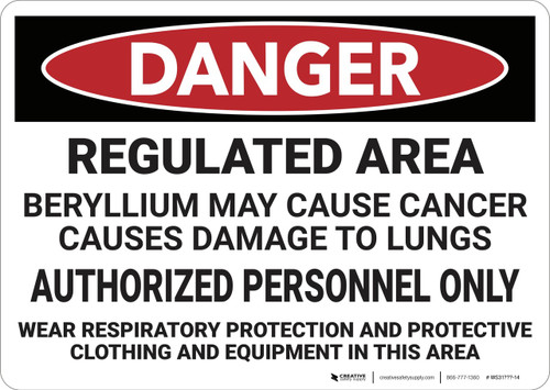 Danger: Beryllium Cancer Regulated Area - Wall Sign