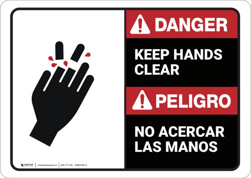 Danger: Bilingual Keep Hands Clear - Wall Sign