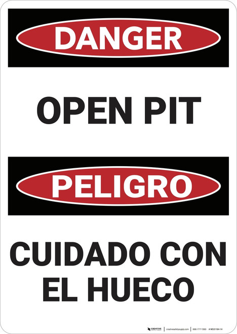 Danger: Bilingualr Open Pit - Wall Sign