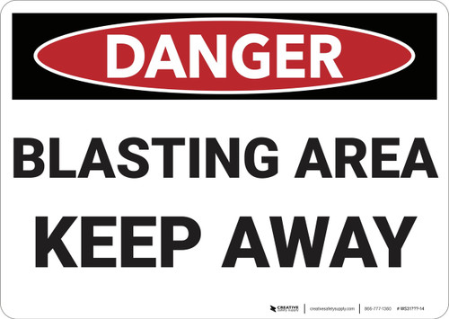 Danger: Blasting Area Keep Away - Wall Sign