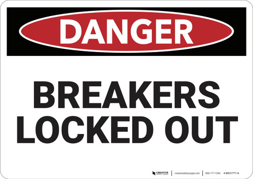 Danger: Breakers Locked Out - Wall Sign