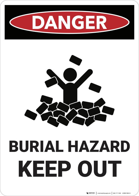Danger: Burial Hazard Keep Out  - Wall Sign